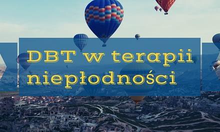 DBT w terapii niepłodności