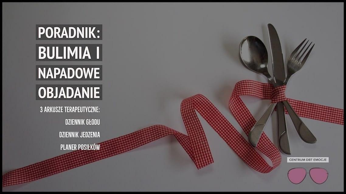 Poradnik: Bulimia i Objadanie