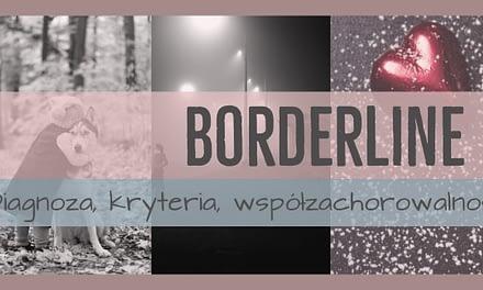 Zaburzenie osobowości z pogranicza, Borderline personality disorder BPD