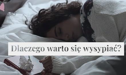 Dlaczego warto się wysypiać