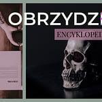 Encyklopedia Emocji Obrzydzenie