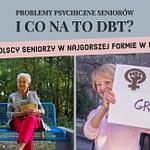 Problemy psychiczne u seniorów jak stosować terapię dialektyczno- behawioralną