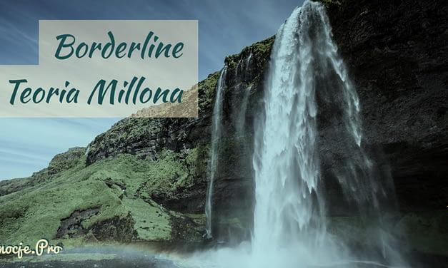 Teoria Millona: Osobowość Kapryśna, Osobowość Borderline